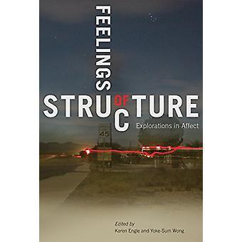 Feelings of Structure - Explorations in Affect door Karen Engle - 978077
