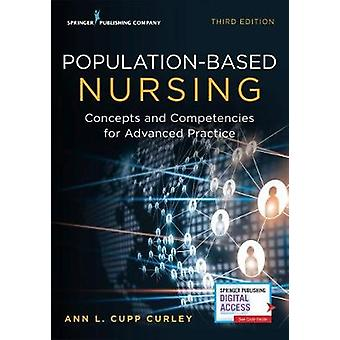 Population-Based Nursing - Concepts and Competencies for Advanced Prac