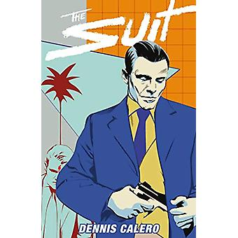 The Suit by Dennis Calero - 9781506706320 Book
