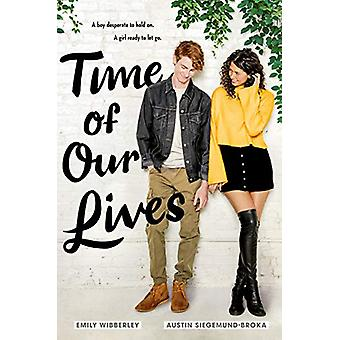 Time of Our Lives by Austin Siegemund-Broka - 9781984835833 Book