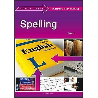 Spelling Book 1 - Book 1 by Bob Fleming - Nancy Mills - Graham Lawler