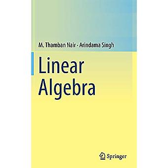 Linear Algebra by M. Thamban Nair - 9789811309250 Book