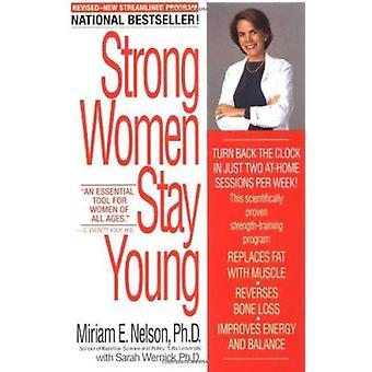 Strong Women Stay Young (Revised edition) by Miriam E. Nelson - Sarah