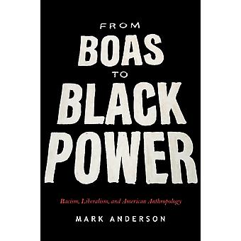 From Boas to Black Power by Anderson & Mark