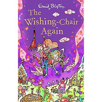 The WishingChair Again  Book 2 by Enid Blyton
