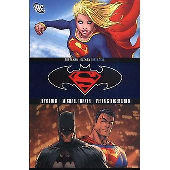 Superman/Batman: Supergirl Paperback Book