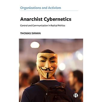 Anarchist Cybernetics by Swann & Thomas       Loughborough University