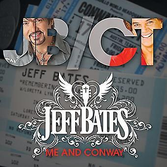 Jeff Bates - Me & Conway [CD] USA import