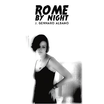 ROME BY NIGHT by ALBANO & J. GENNARO