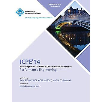 Icpe 14 ACM Conference on Performance Engineering by Icpe 14 Conferen