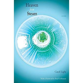 Heaven from Steam - Poems by Carol Light - 9781927409183 Book