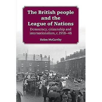 Het Britse volk en de Volkenbond Democratie burgerschap en internationalisme c191845
