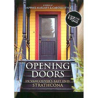 Opening Doors in Vancouvers East End  Strathcona by Carole Itter Daphne Marlatt