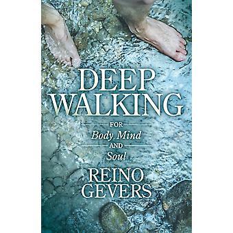 Deep Walking by Reino Gevers