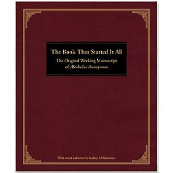 The Book That Started It All by ANONYMOUS