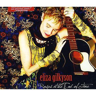 Eliza Gilkyson - rosor på slutet av tiden [CD] USA import