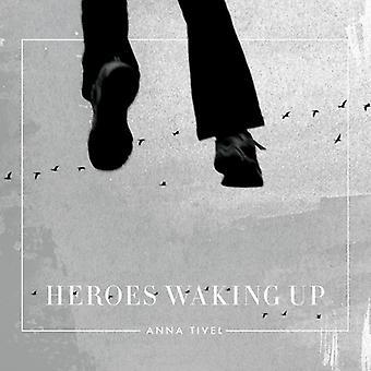 Anna Tivel - Heroes Waking Up [CD] USA import