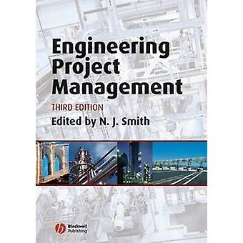 Engineering Project Management by Nigel Smith