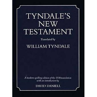 Do novo testamento de Tyndale (ed. moderna ortografia) por David Daniell - Willi