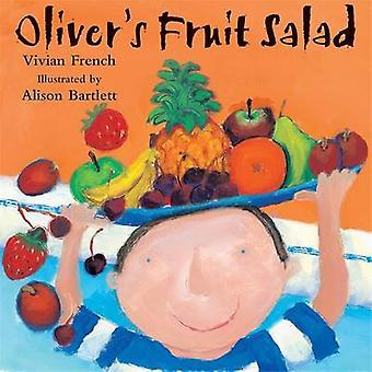 Oliver's Fruit Salad by Vivian French - Alison Bartlett - 97803407045