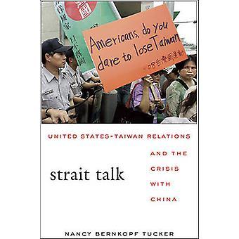 Zeestraat Talk - betrekkingen tussen de VS en Taiwan en de Crisis met China