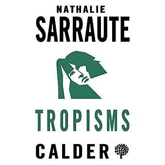 Tropisms by Nathalie Sarraute - 9780714542546 Book