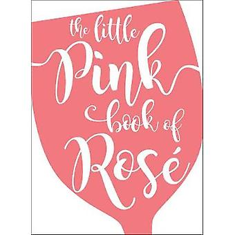 The Little Pink Book of RosA (c) by Andrews McMeel Publishing - 97814