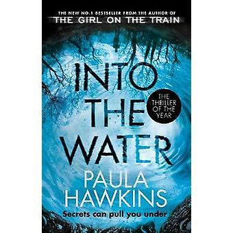 I vattnet - nummer ett Storsäljaren av Paula Hawkins - 97817841