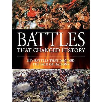 المعارك التي غيرت التاريخ-المعارك الرئيسية التي قررت مصير نا
