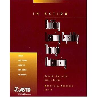 Building Learning Capability Through Outsourcing by Merrill C. Anders