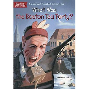 Quelle a été la Boston Tea Party?