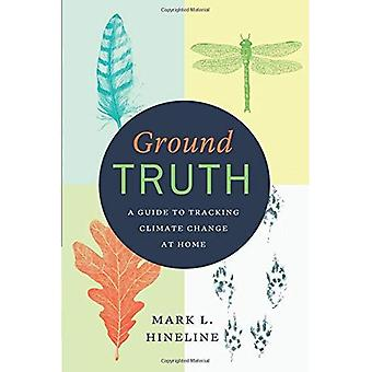 Ground Truth: A Guide to Climate Change zu Hause verfolgen