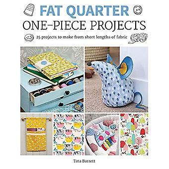 Fat Quarter: Projets monobloc: 25 projets pour faire de courtes longueurs de tissu (Fat Quarter)
