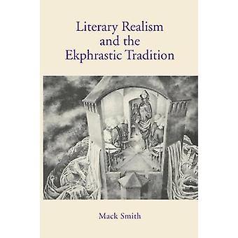 Réalisme littéraire et la Tradition Ekphrastique Smith & Mack