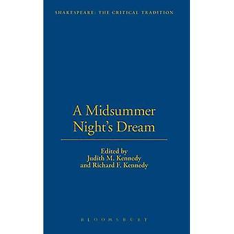 A Midsummer Nights Dream by Kennedy & Judith M.