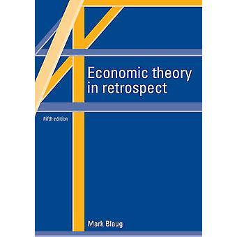 Economic Theory in Retrospect par Mark Blaug