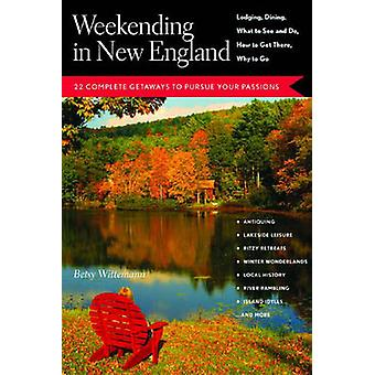 Weekending in New England by Wittemann & Betsy