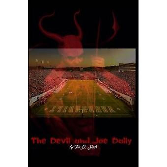 The Devil and Joe Daily by Smith & Tim D.