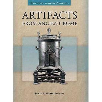 Artefakte aus dem alten Rom von TschenEmmons & James