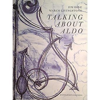 Talking About Aldo by Talking About Aldo - 9781904634690 Book