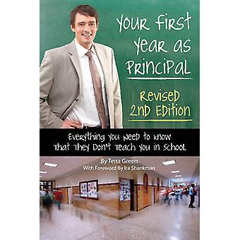 Your First Year as a Principal - Everything You Need to Know That They