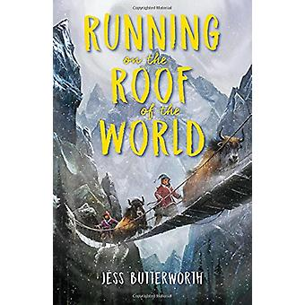 Running on the Roof of the World by Jess Butterworth - 9781616208196