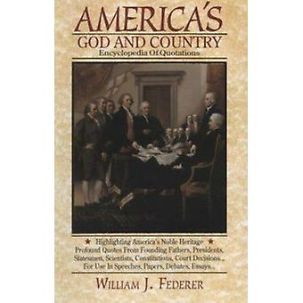 America's God and Country Encyclopedia of Quotations (8th) by William