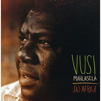 Vusi Mahlasela - Say Africa [CD] USA import