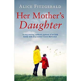 Her Mothers Daughter by Alice Fitzgerald