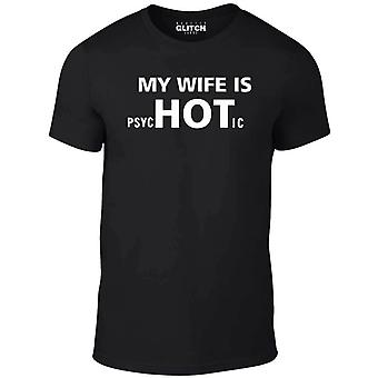 My wife is hot t-shirt