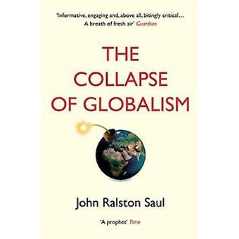 Collapse of Globalism by John Saul