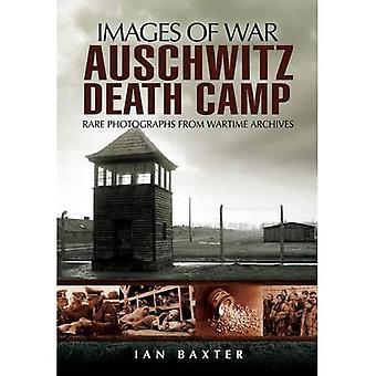 Auschwitz Death Camp (Images of War)