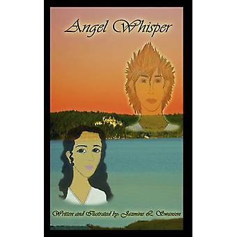 Angel Whisper by Swanson & Jazmine L.