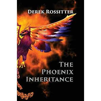 The Phoenix Inheritance by Rossitter & Derek